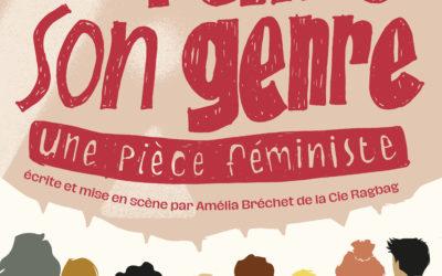 « Défaire son genre, une pièce féministe » écrite et mise en scène par Amélia Bréchet