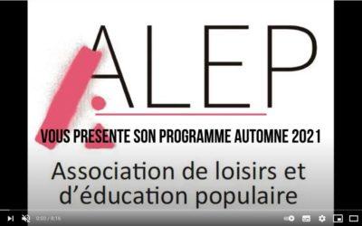 L'ALEP vous présente le programme culturel septembre/décembre 2021 en vidéo